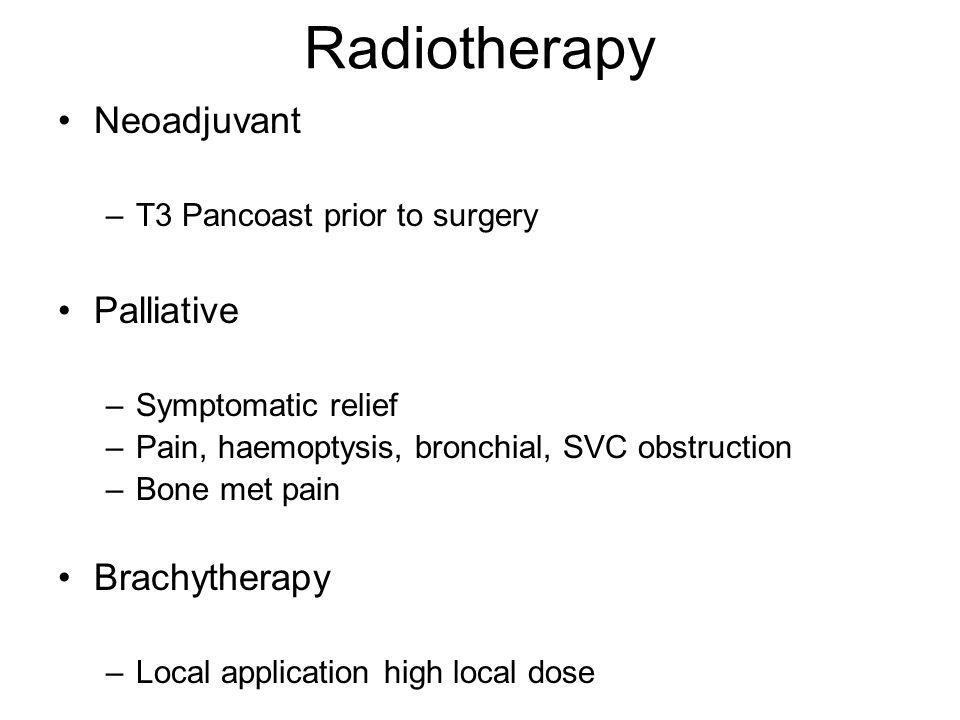 Radiotherapy Neoadjuvant Palliative Brachytherapy