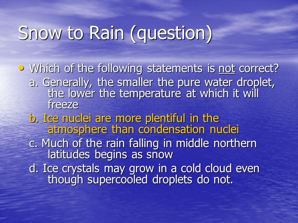 Snow to Rain (question)