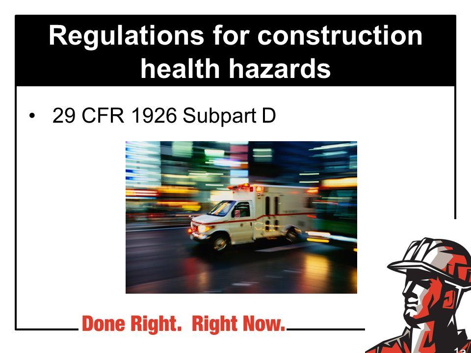 Regulations for construction health hazards