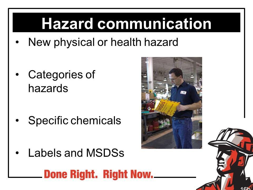 Hazard communication New physical or health hazard