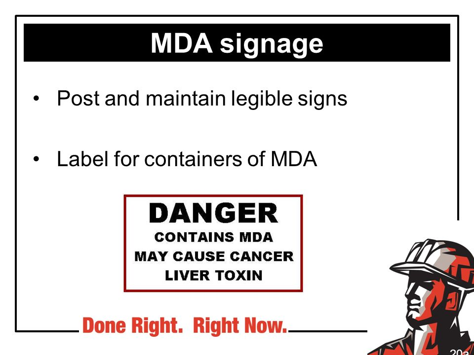 MDA signage Post and maintain legible signs