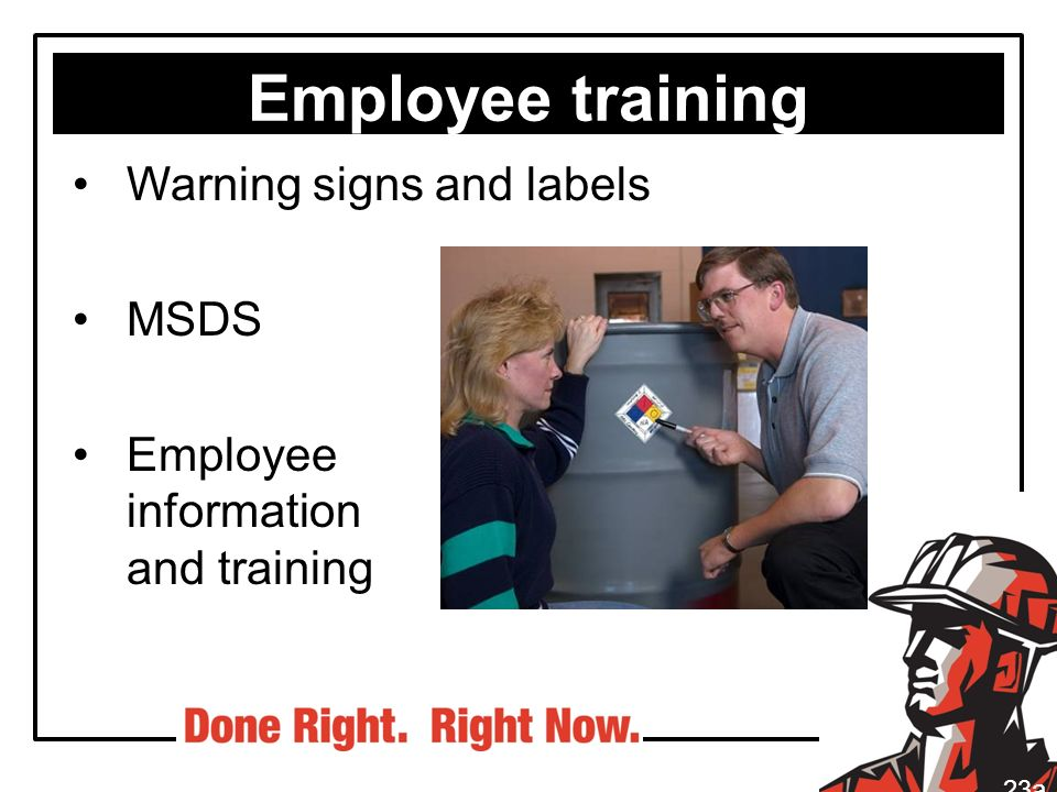 Employee training Warning signs and labels MSDS