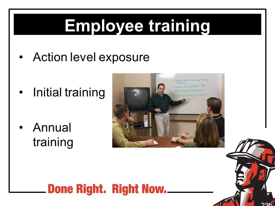 Employee training Action level exposure Initial training