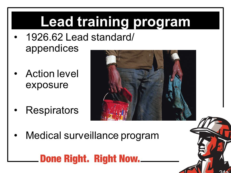 Lead training program 1926.62 Lead standard/ appendices