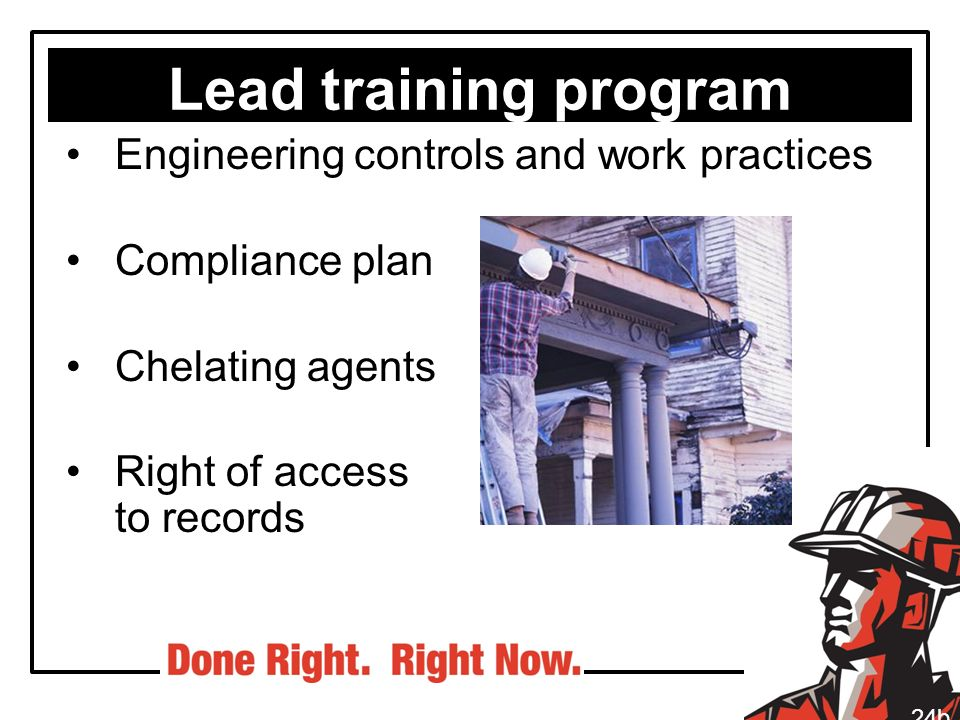 Lead training program Engineering controls and work practices