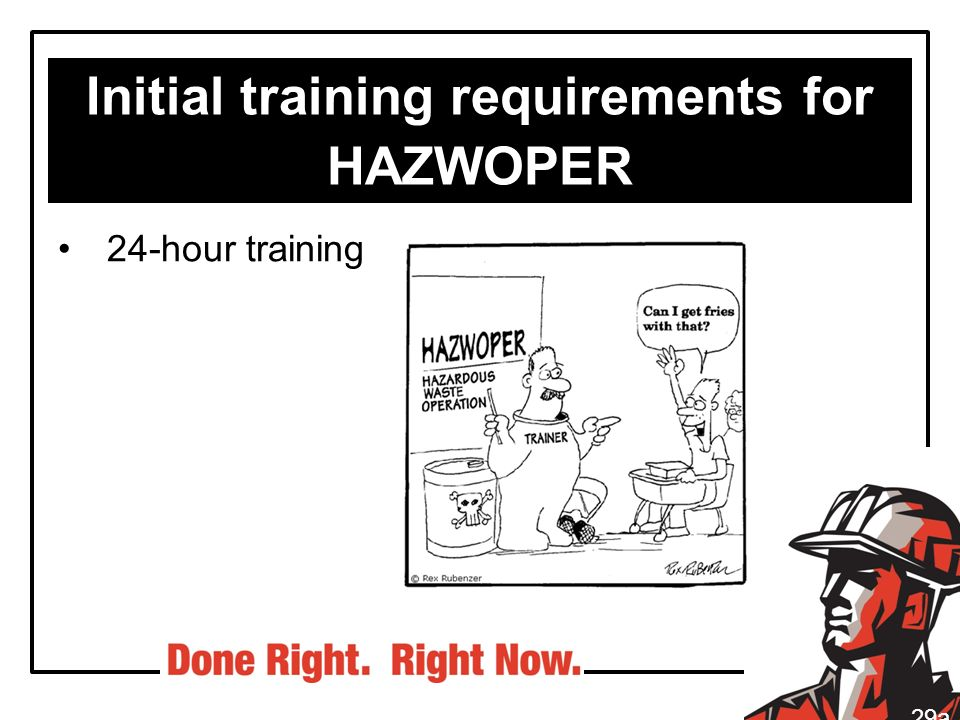 Initial training requirements for HAZWOPER
