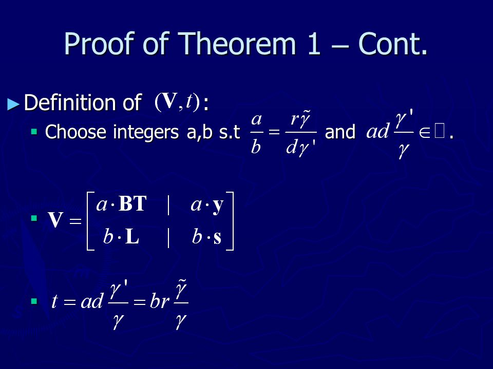 Proof of Theorem 1 – Cont. Definition of :