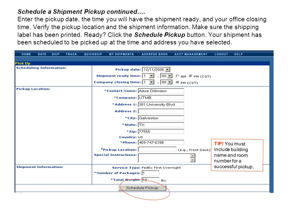 Schedule a Shipment Pickup continued…