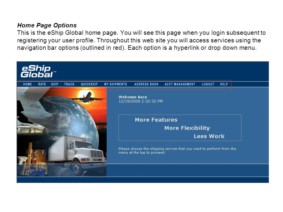 Home Page Options This is the eShip Global home page