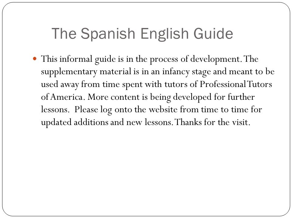 The Spanish English Guide