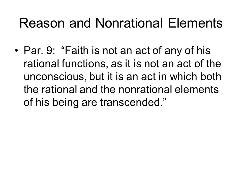 Reason and Nonrational Elements