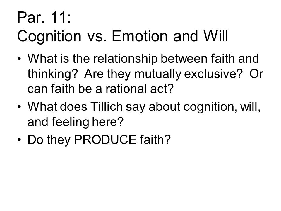 Par. 11: Cognition vs. Emotion and Will