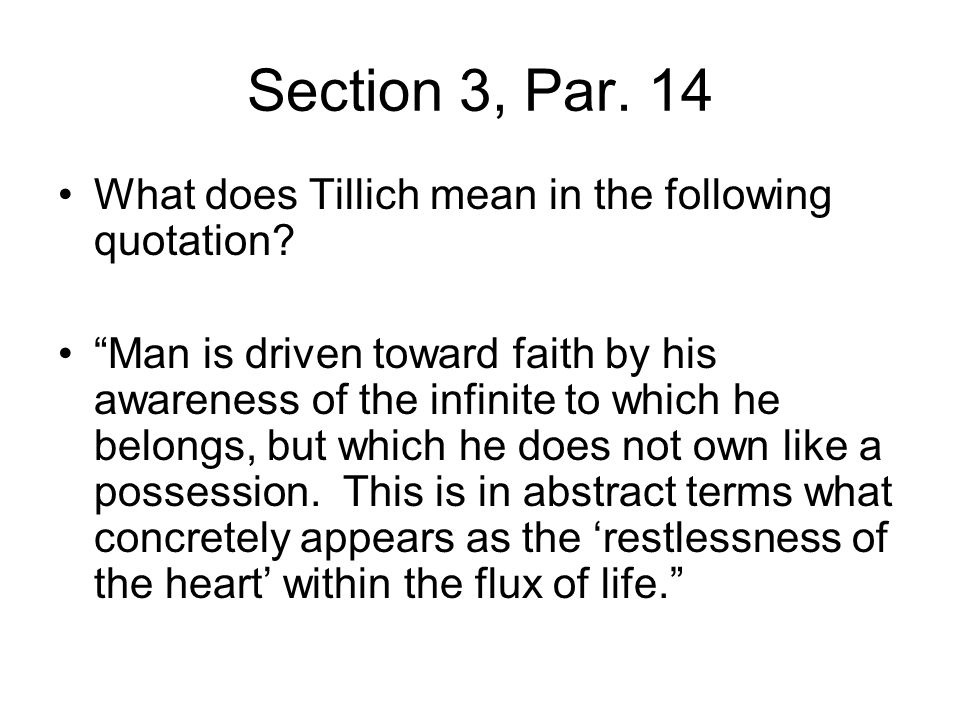 Section 3, Par. 14 What does Tillich mean in the following quotation