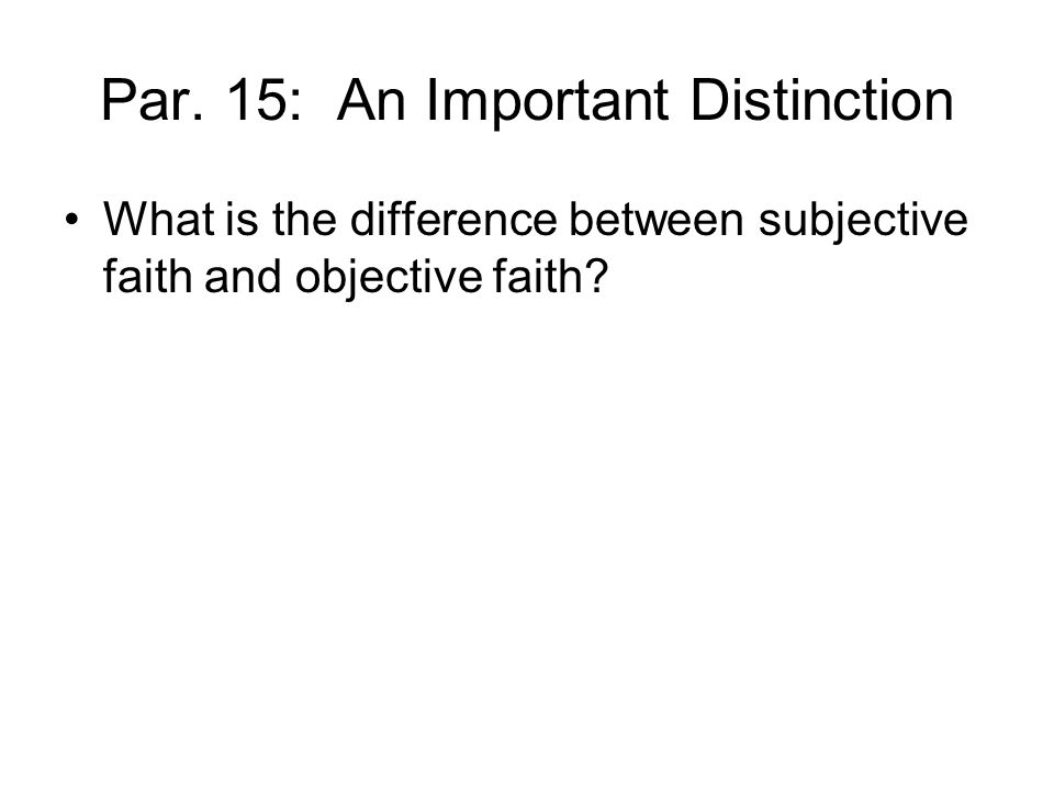 Par. 15: An Important Distinction