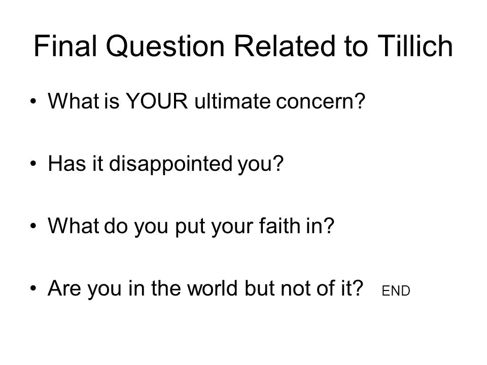 Final Question Related to Tillich