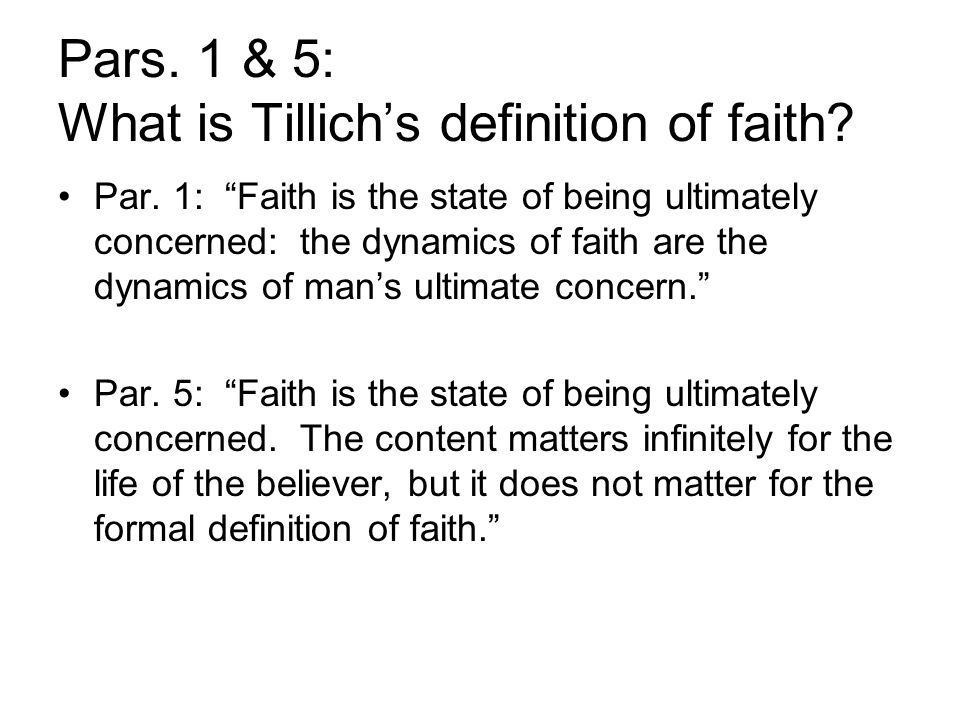 Pars. 1 & 5: What is Tillich's definition of faith