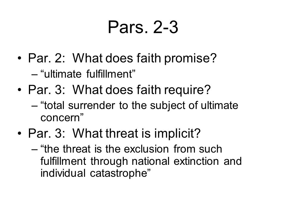 Pars. 2-3 Par. 2: What does faith promise