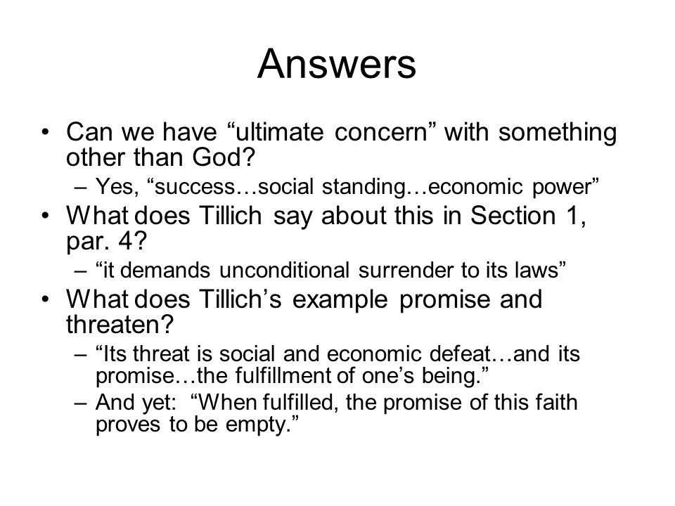 Answers Can we have ultimate concern with something other than God