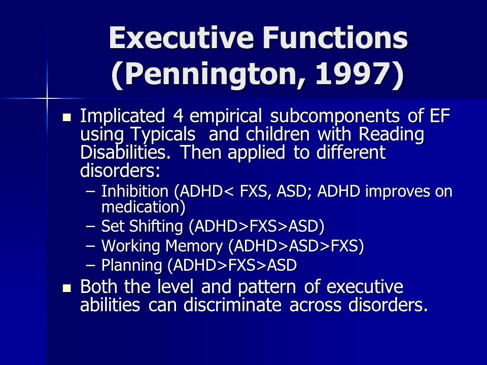 Executive Functions (Pennington, 1997)