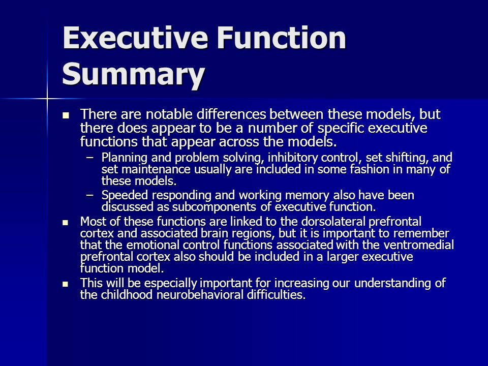 Executive Function Summary