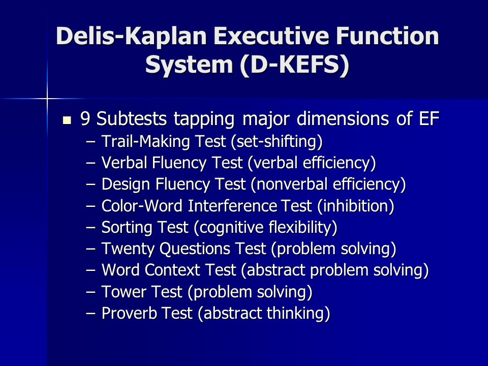 Delis-Kaplan Executive Function System (D-KEFS)