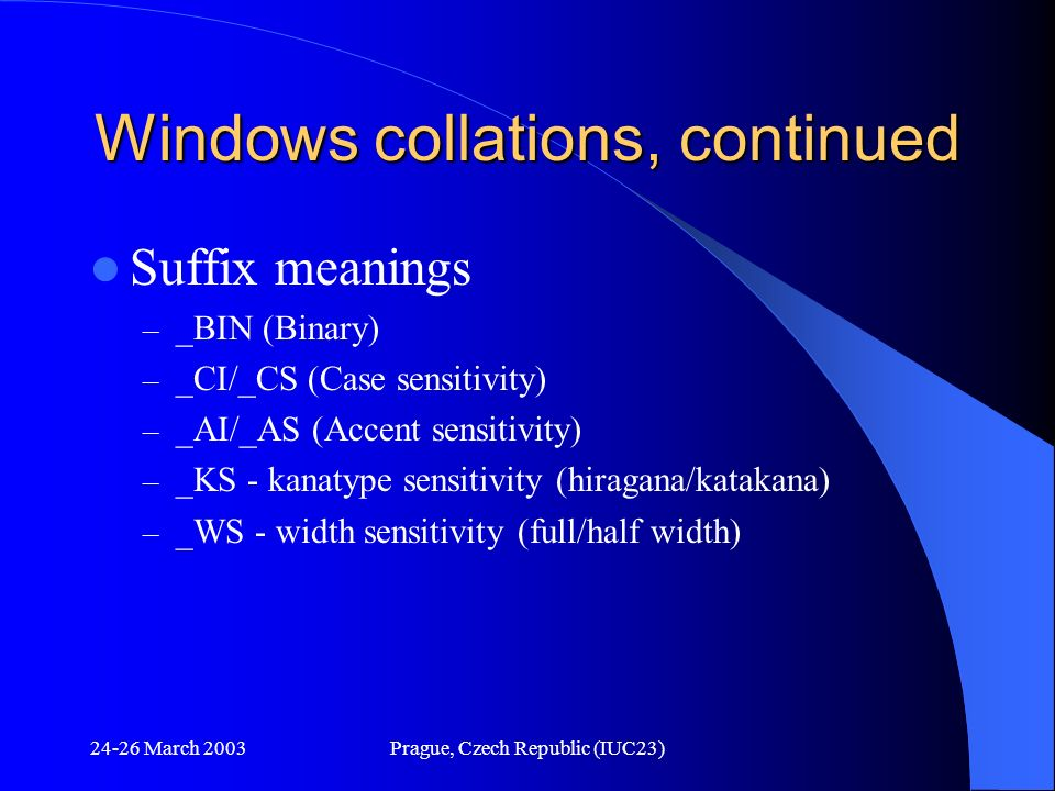 Windows collations, continued