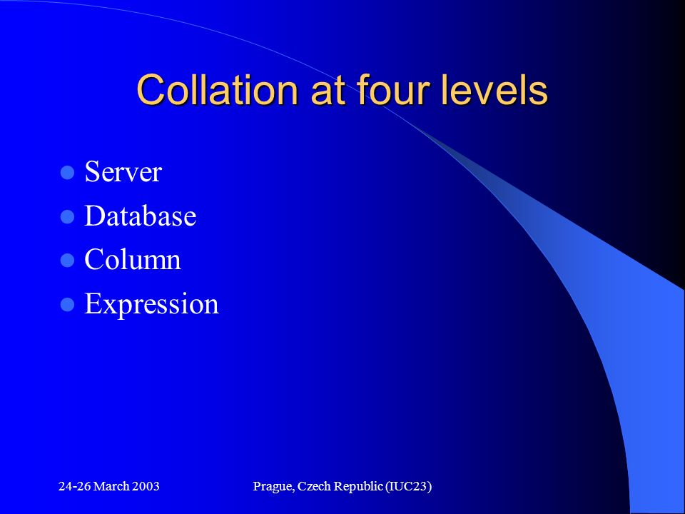 Collation at four levels