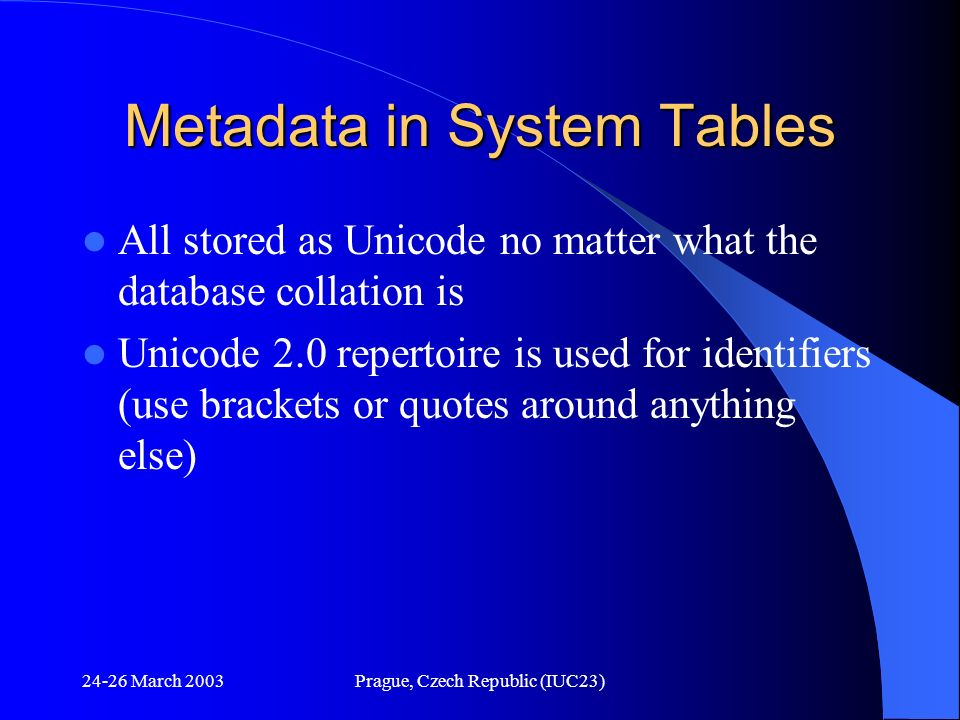 Metadata in System Tables