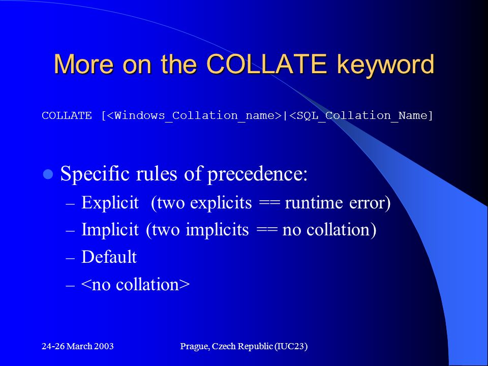More on the COLLATE keyword