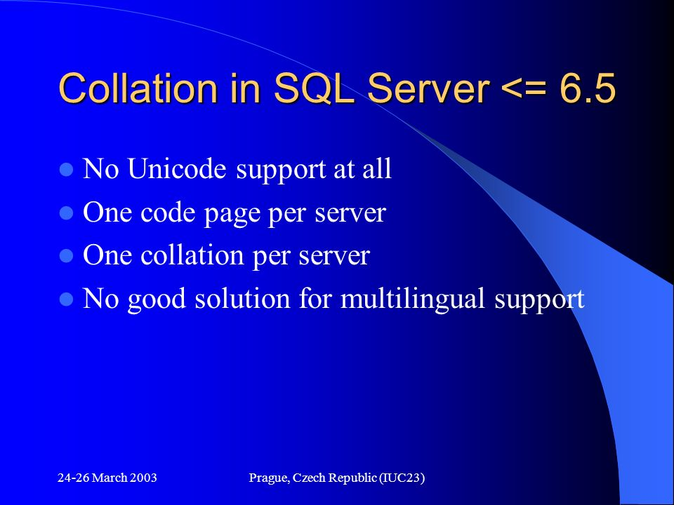 Collation in SQL Server <= 6.5