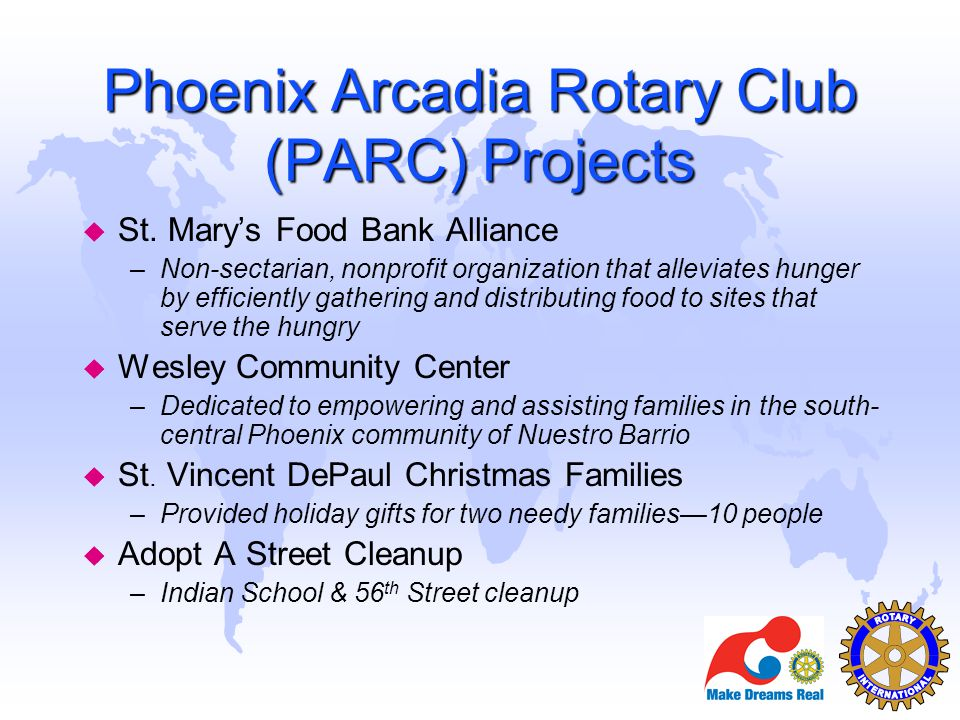 Phoenix Arcadia Rotary Club (PARC) Projects