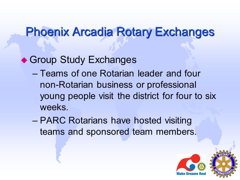 Phoenix Arcadia Rotary Exchanges