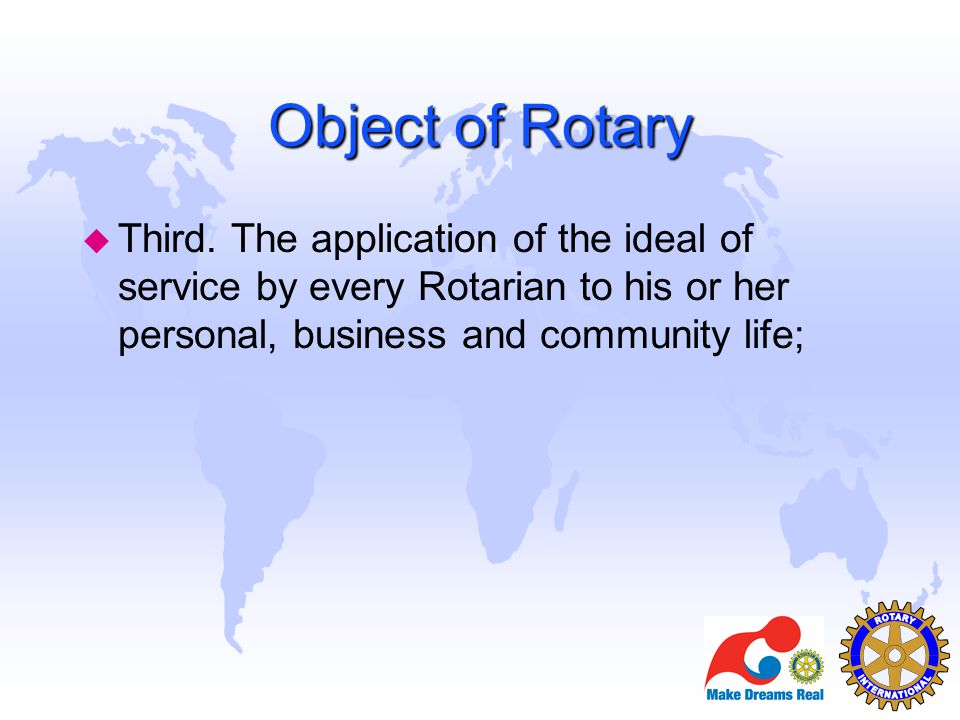 Object of Rotary Third.