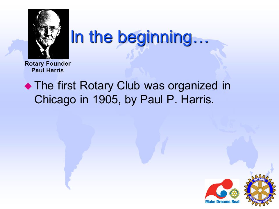 Rotary Founder Paul Harris.
