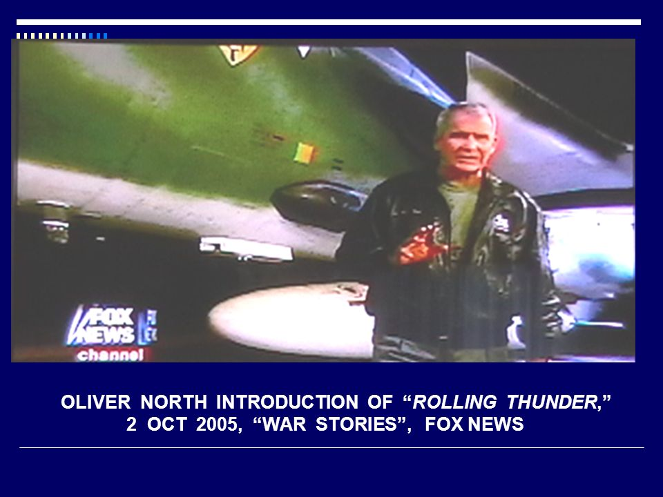OLIVER NORTH INTRODUCTION OF ROLLING THUNDER,