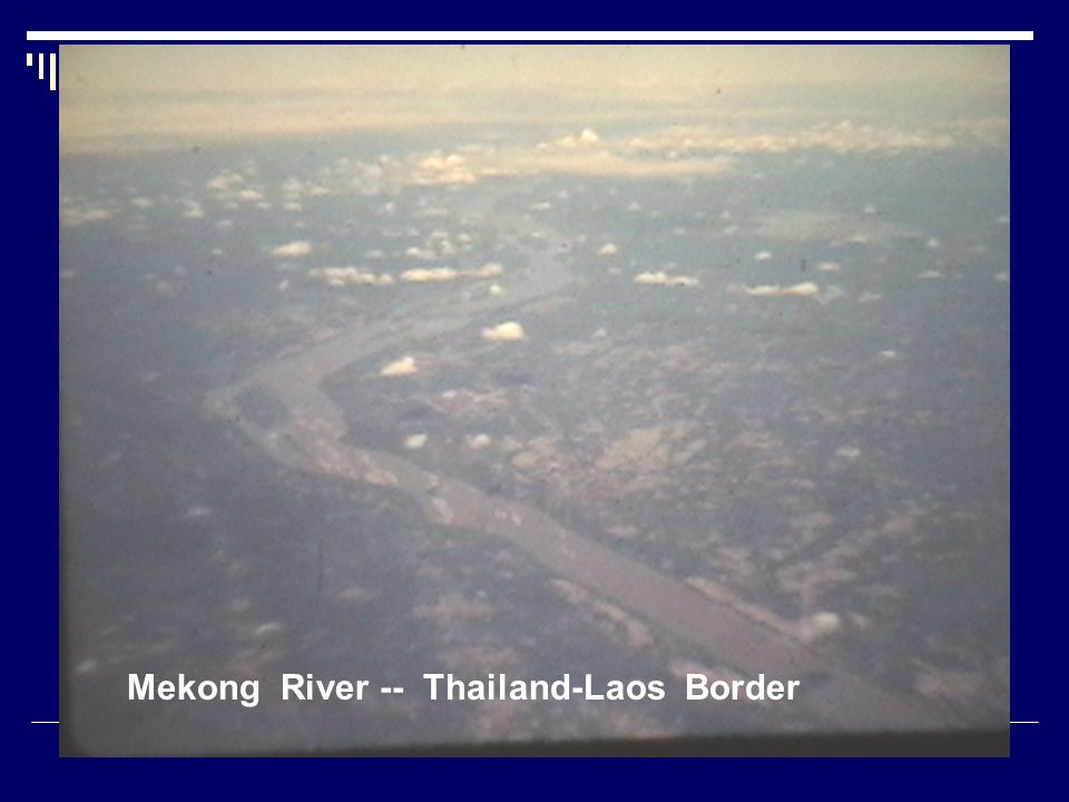 Mekong River -- Thailand-Laos Border