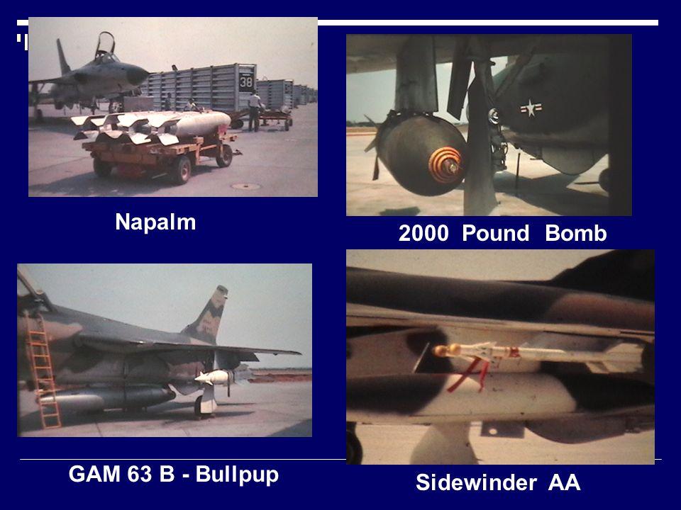 Napalm 2000 Pound Bomb GAM 63 B - Bullpup Sidewinder AA