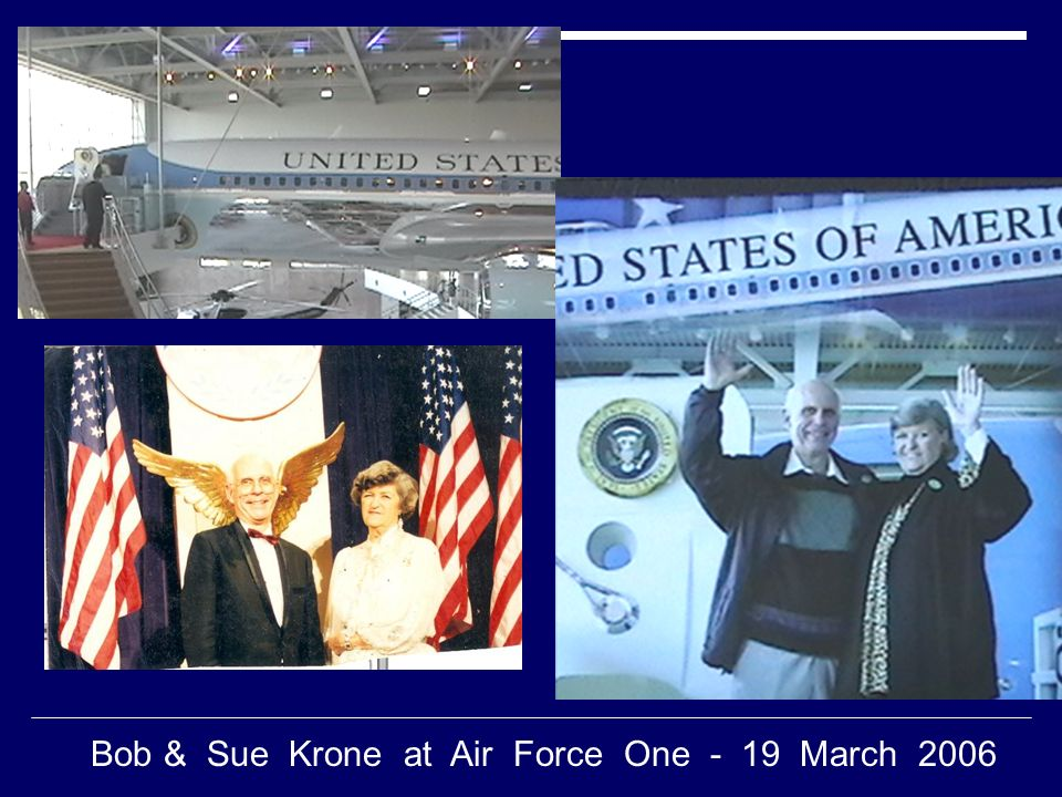 Bob & Sue Krone at Air Force One - 19 March 2006