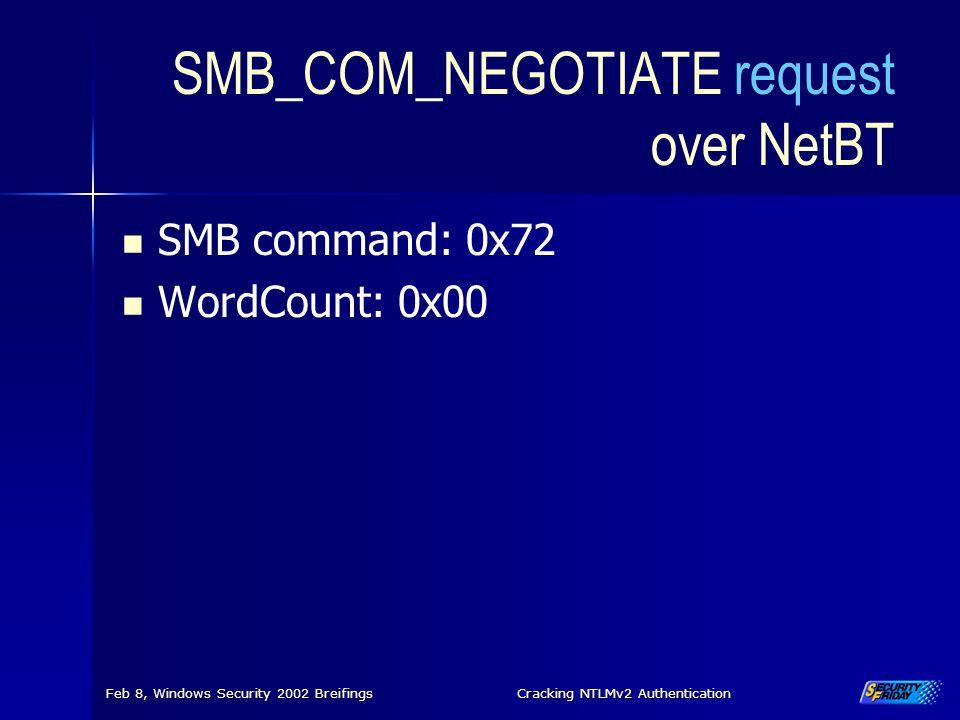SMB_COM_NEGOTIATE request over NetBT