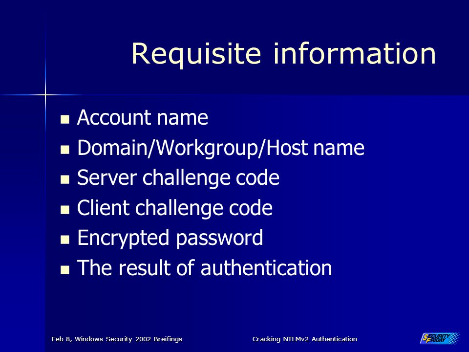 Requisite information