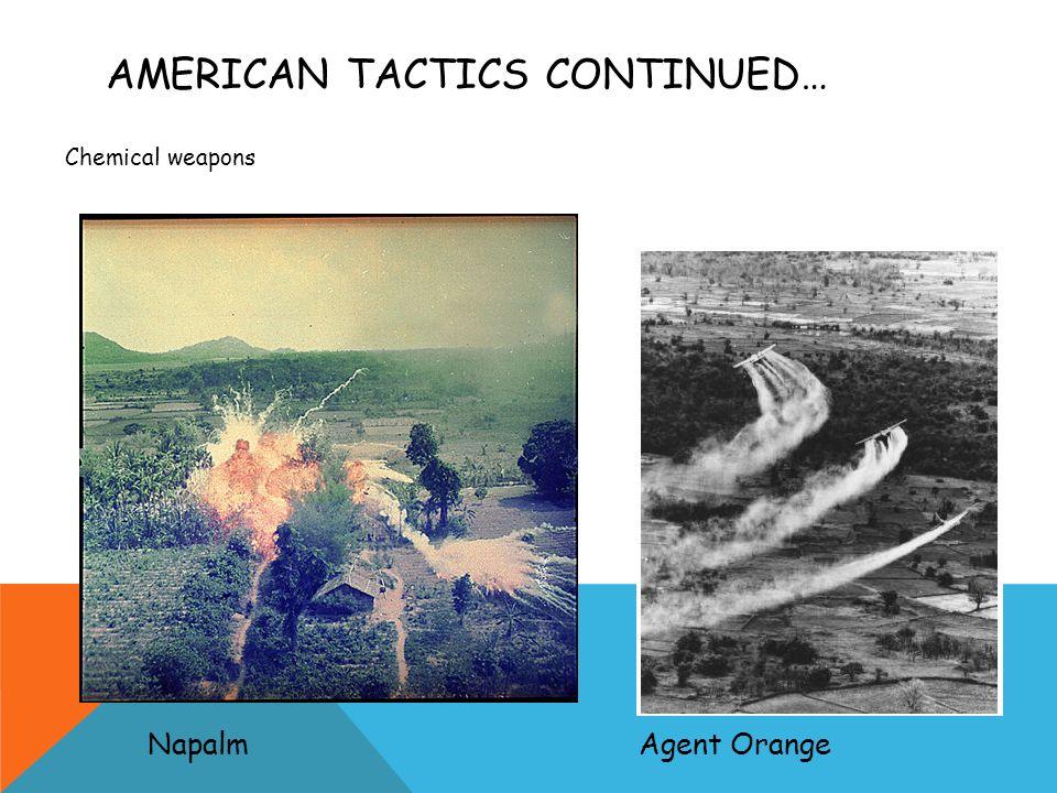 American tactics continued…