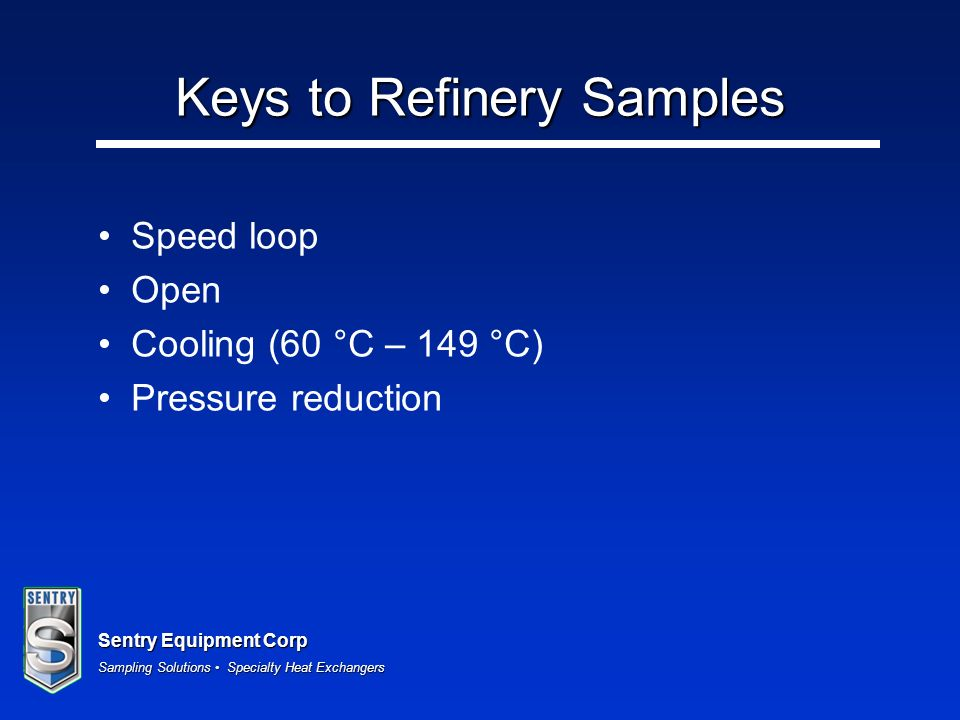 Keys to Refinery Samples