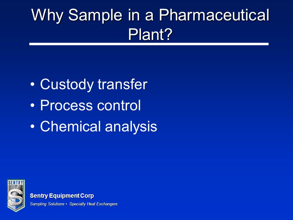 Why Sample in a Pharmaceutical Plant