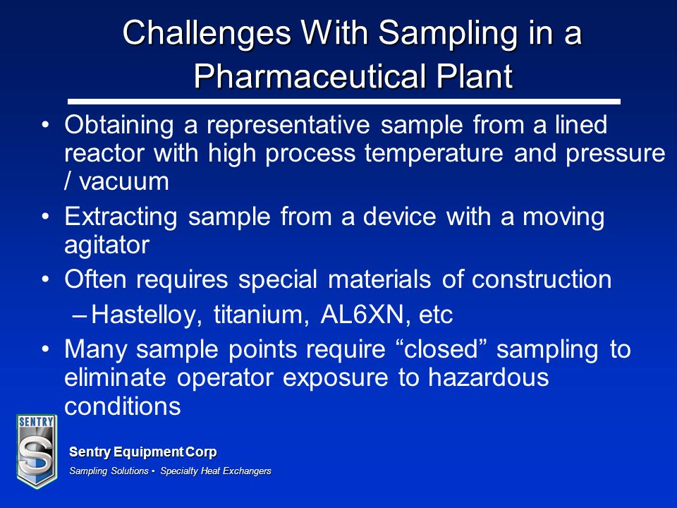 Challenges With Sampling in a Pharmaceutical Plant