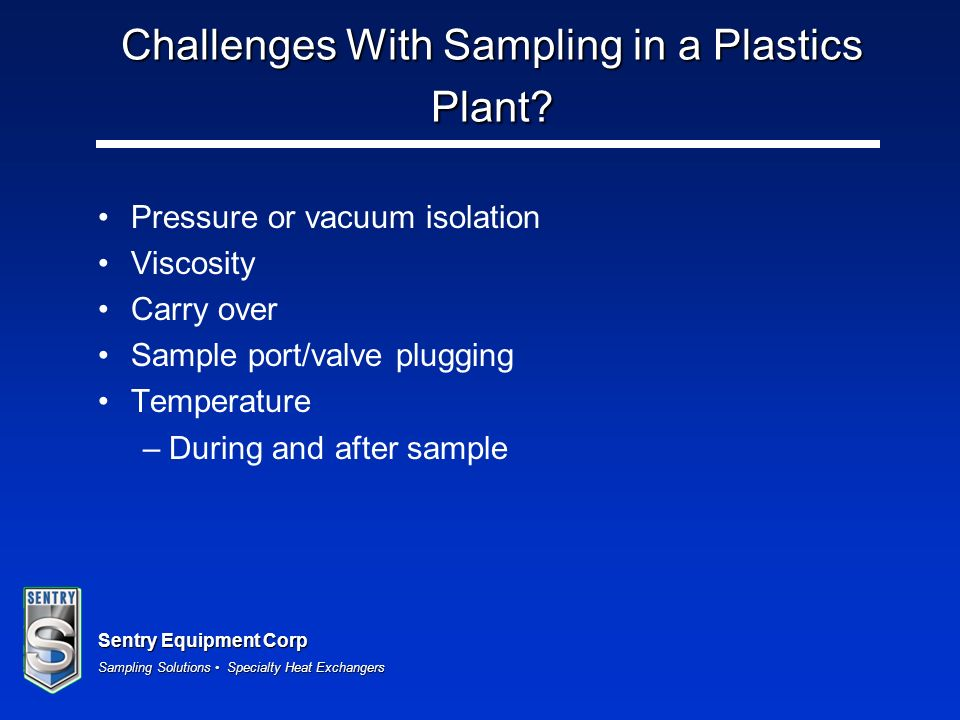 Challenges With Sampling in a Plastics Plant