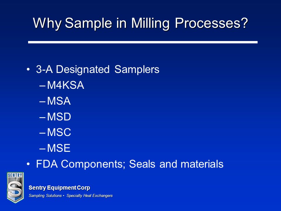 Why Sample in Milling Processes
