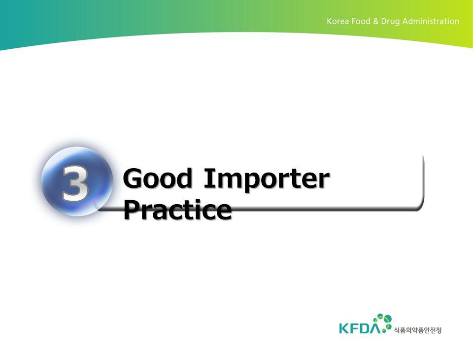 Good Importer Practice