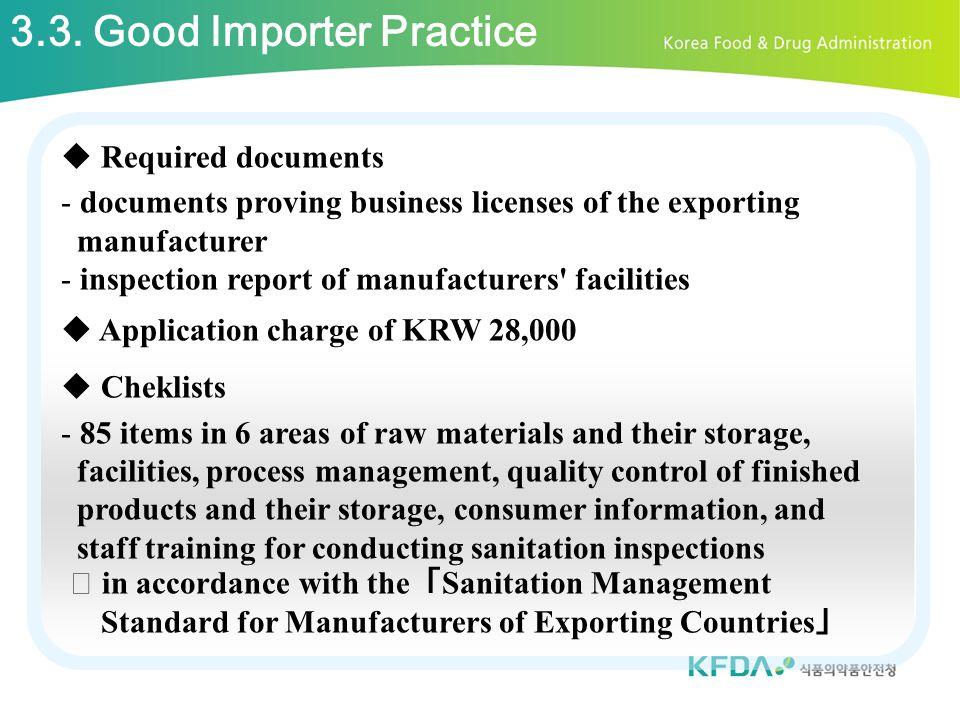 3.3. Good Importer Practice