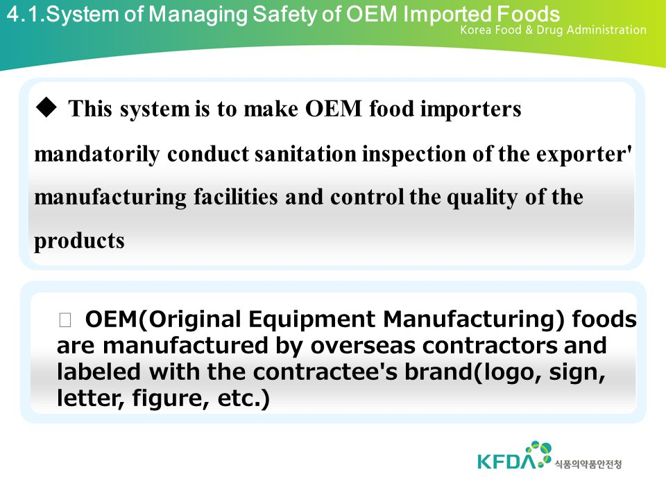 4.1.System of Managing Safety of OEM Imported Foods