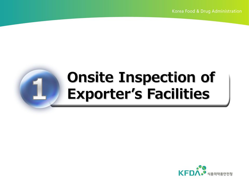 Onsite Inspection of Exporter's Facilities